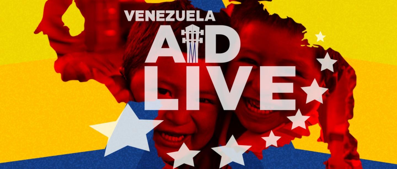 Venezuela Aid Live; exigen libertad